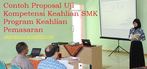 Contoh Proposal UKK/Uji Kompetensi SMK Program Keahlian Pemasaran