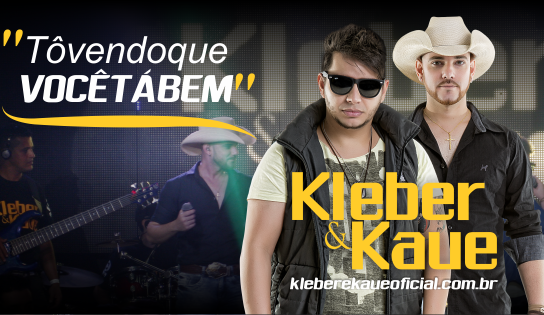 Kleber e Kaue - Tô Vendo Que Você Ta Bem (Mp3 e Letra)