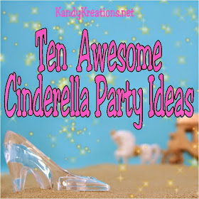 10 Awesome Cinderella Party Ideas