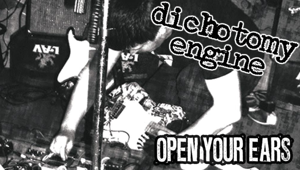 open your ears wide - dichotomy engine