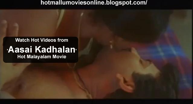 Hot Malayalam Movie Aasai Kadhalan Hot Masala Videos