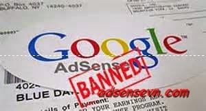 Những lý do khiến google adsense BAN account của bạn ?