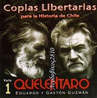 Quelentaro – Coplas Libertarias Para La Historia De Chile Vol. 1