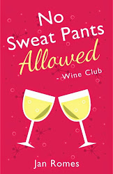 No Sweat Pants Allowed - Wine Club