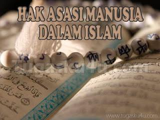 Hak Asasi Manusia Dalam Islam | Tugasku4u