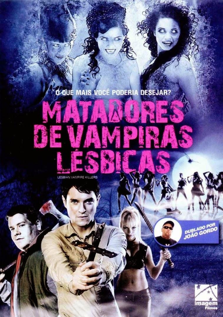 Matadores de Vampiras Lésbicas – Dublado (2009)