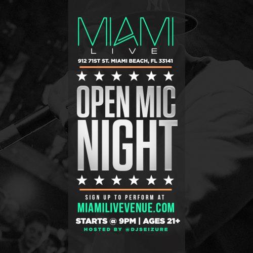 MIAMI EVENT>> OPEN MIC NIGHT