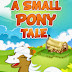 A Small Pony Tale - Free Kindle Fiction