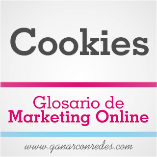 Cookies | Glosario de marketing Online