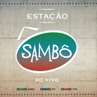Sambô   Estação Sambô AoVivo [2012] Mp3 | músicas