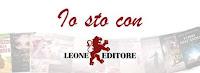 Io sto con Leone Editore!