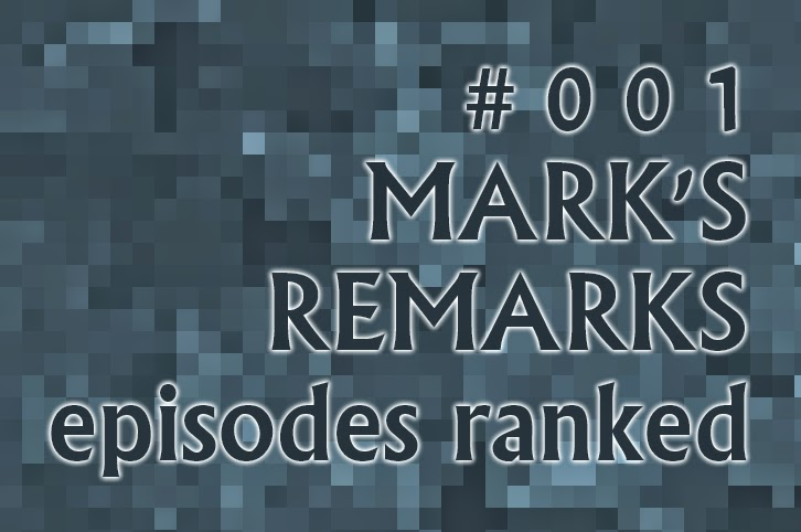 Mark's Remarks #001 - Episodes Ranked - Under the Dome