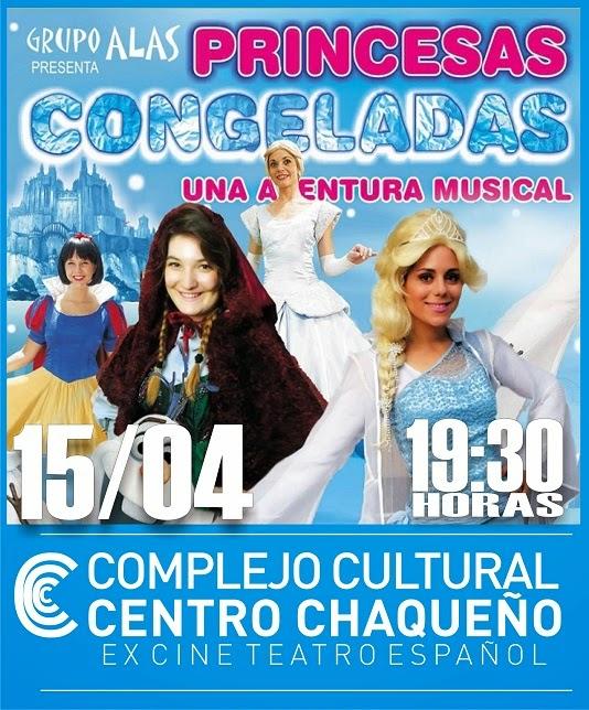 Princesas Congeladas // 15 de Abril // 19:30 Horas