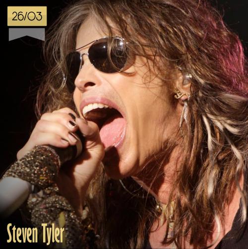 26 de marzo | Steven Tyler - @IamStevenT | Info + vídeos
