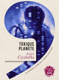 Toxique planète André Cicolella