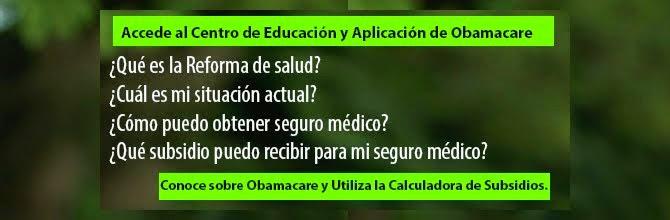 Centro de Educación y Aplicación de Obamacare Miami y Florida.