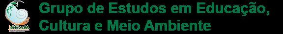 Grupo de Estudos em Educação,                                           Cultura e Meio Ambiente