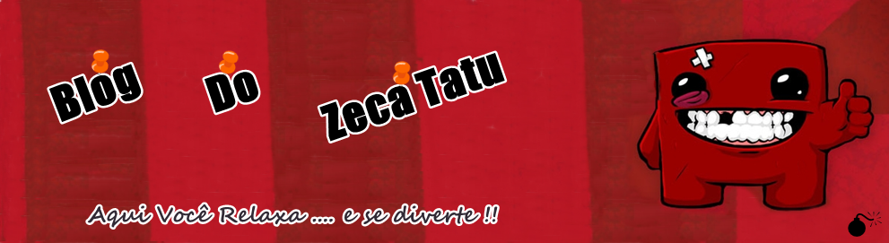 BLOG DO ZECA TATU