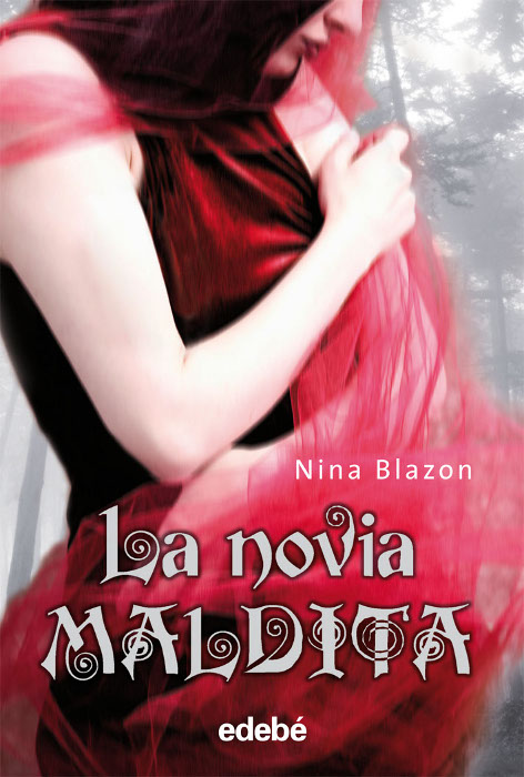 JUVENIL: La novia maldita : Nina Blazon [edebé (29 de octubre de 2010)] portada