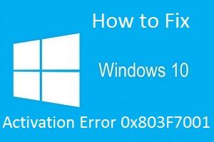 windows activation key error 0x803f7001
