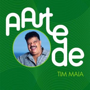 Tim Maia – A Arte De Tim Maia (2016)