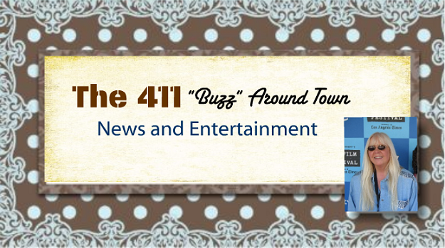 "The 411 ""Buzz"" Around Town"