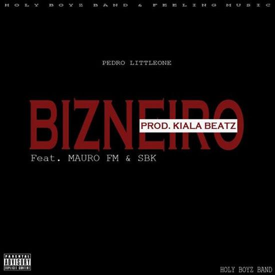 Pedro LittleOne - Bizneiro (Feat. Sbk & Mauro FM)
