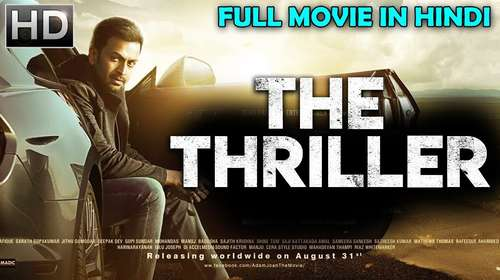The Thriller 2018 Hindi Dubbed HDRip | 720p | 480p