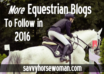 More Equestrian Blogs To Follow in 2016
