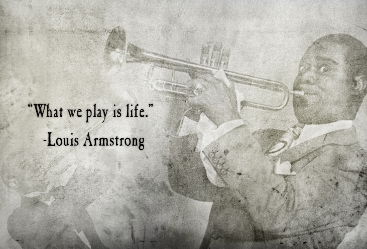 Louis Armstrong Good Quotes Quotesgram