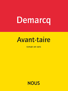 16 May reading by JACQUES DEMARCQ who's done it again--another EXCITING BOOK from NOUS publishers.