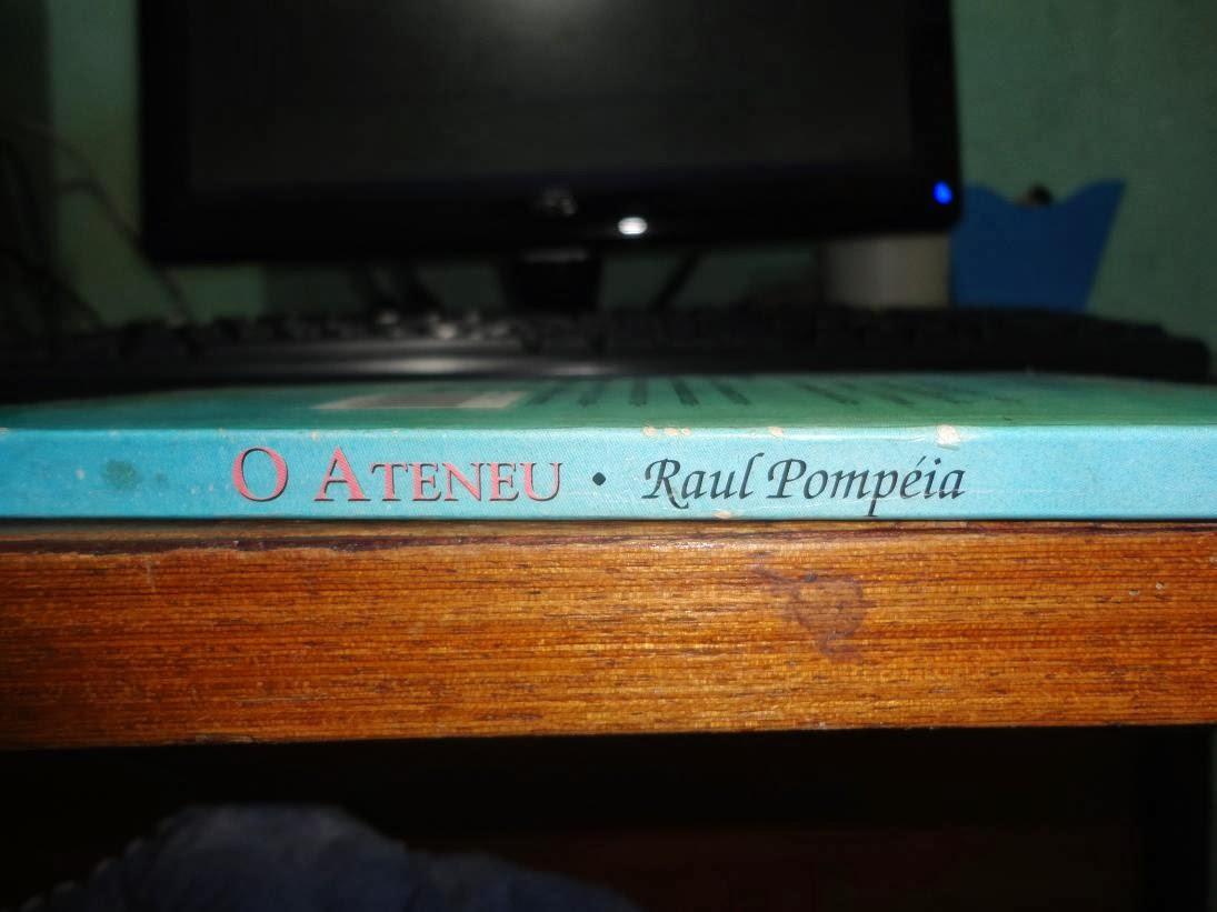"""O que diz o livro: """"O Ateneu"""" de Raul Pompeia [Devaneios"""