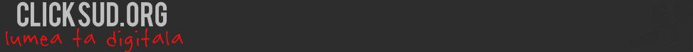 Clicksud - Lumea ta digitală - Seriale online