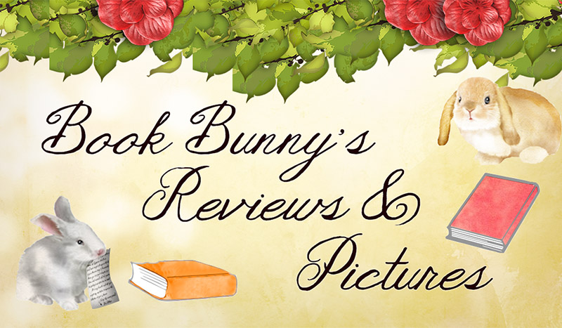 Book Bunny's Reviews and Pictures