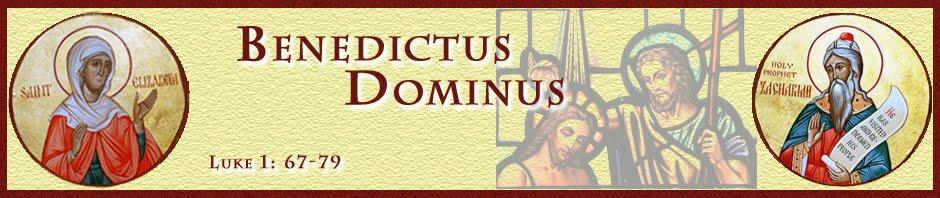 Benedictus Dominus...