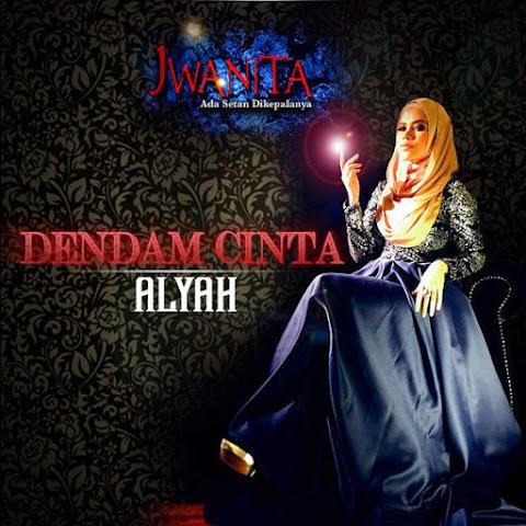 Alyah - Dendam Cinta MP3