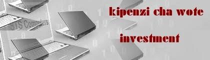 KIPENZI CHA WOTE INVESTMENT