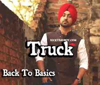 Truck Lyrics - Diljit - Back To Basics