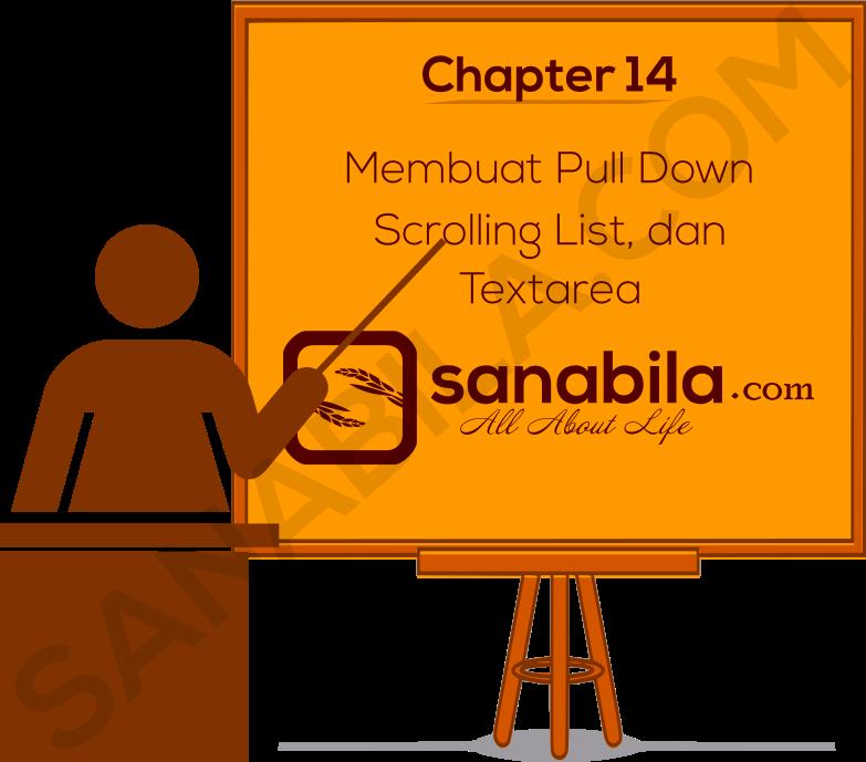 Chapter 14. Cara Membuat Pull Down, Scrolling List, dan Textarea Pada HTML