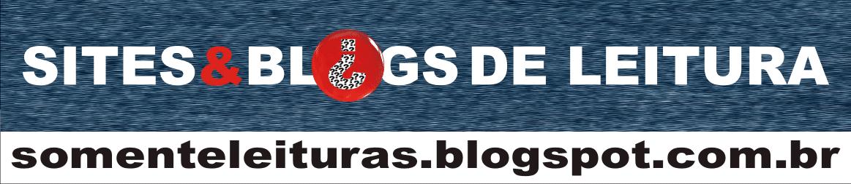 Sites e Blogs- Leitura