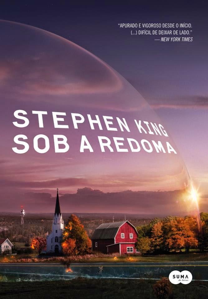 Livro: Sob a Redoma - Stephen King