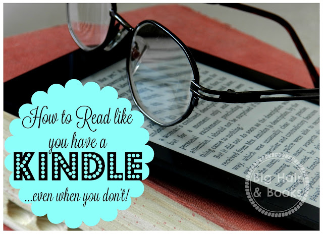 How to Read Like you have a Kindle or ereader even if you don't