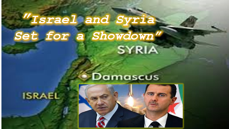Prophecies & Headlines Hint of Coming Israeli-Syrian Conflict