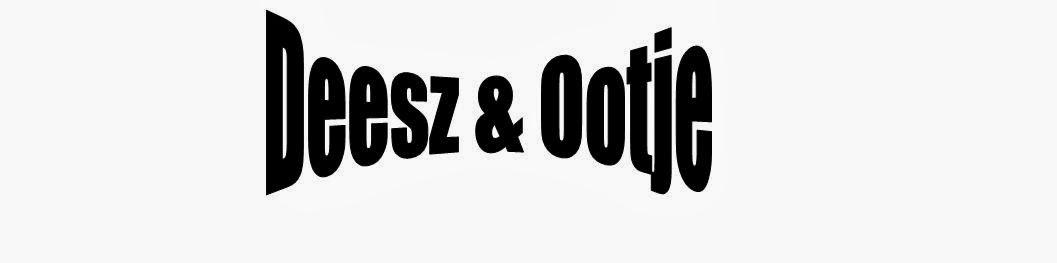 Deesz & Ootje