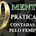 29 Mentiras práticas contadas pelo feminismo