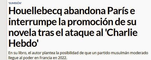 http://www.libertaddigital.com/internacional/europa/2015-01-09/houellebecq-abandona-paris-e-interrumpe-la-promocion-de-su-novela-tras-el-atentado-a-charlie-hebdo-1276537674/