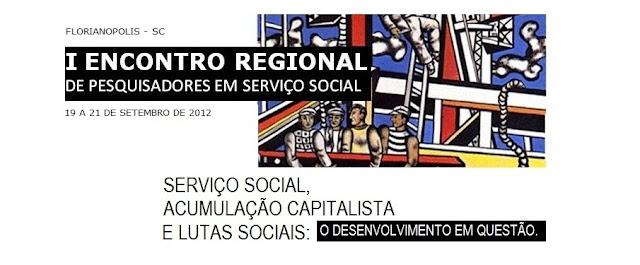 I Encontro Regional de Pesquisadores em Serviço Social