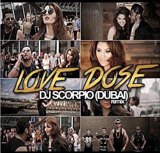 LOVE DOSE - DJ SCORPIO (DUBAI) REMIX