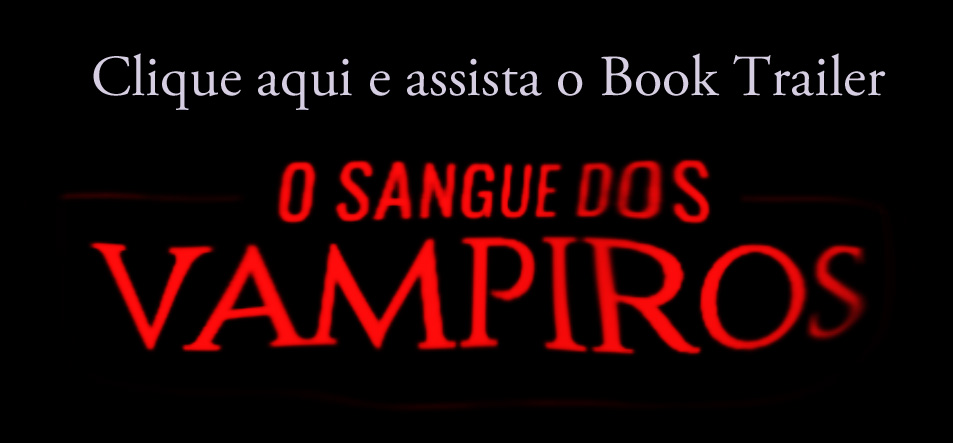 Book Trailer - O Sangue dos Vampiros