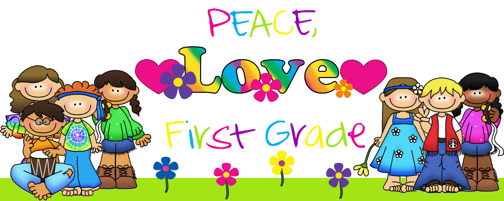 Peace, Love, First Grade